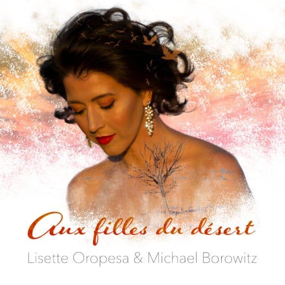 CD Lisette Oropesa, Aux filles du désert