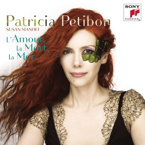 CD Patricia Petibon, L'amour, la mort, la mer